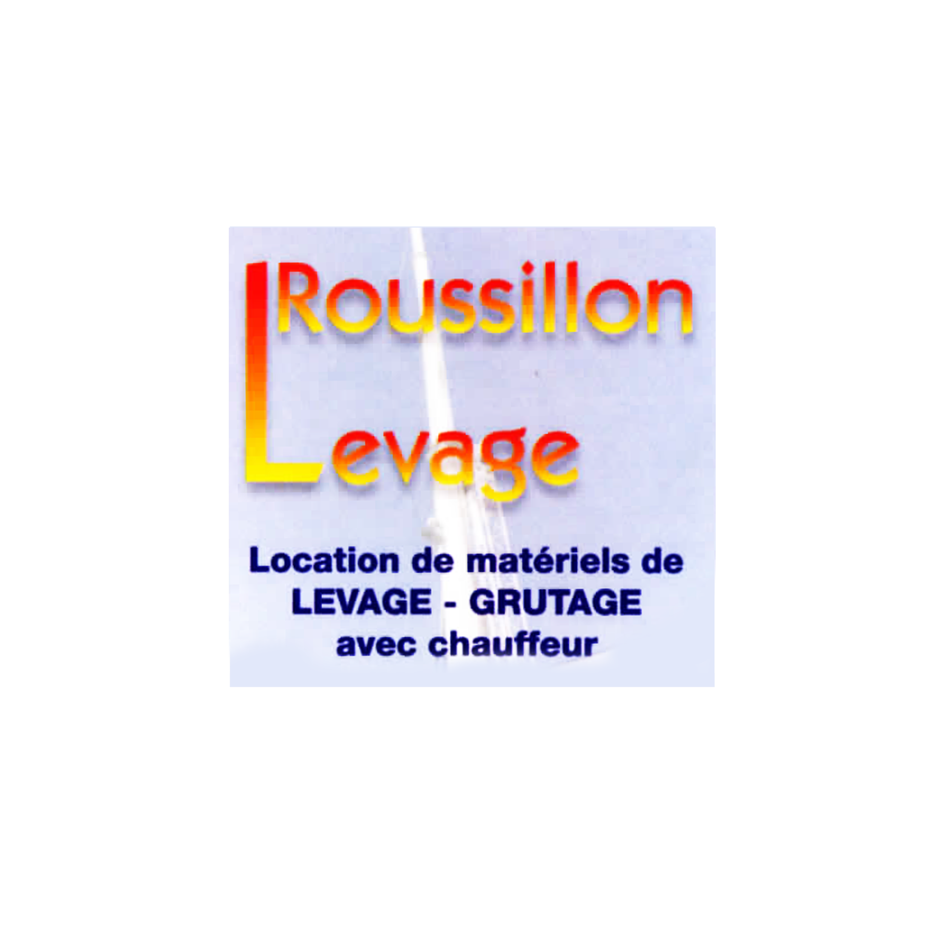 ROUSSILLON LEVAGE